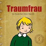 03 Alexander Bach/Missy Kulik, Traumfrau