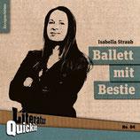 13/64 Isabella Straub, Ballett mit Bestie