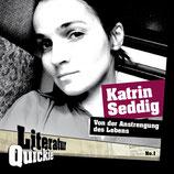 1/01 Katrin Seddig, Von der Anstrengung des Lebens