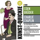 03 Kunst Quickie Coen Brüder/Charlie Chapli