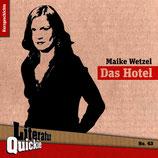 9/43 Maike Wetzel, Das Hotel