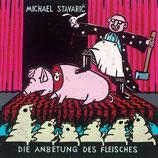 16/79 Michael Stavaric, Die Anbetung des Fleisches