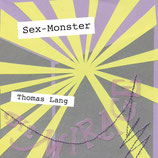 19/91 Thomas Lang, Sex-Monster