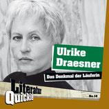 3/14 Ulrike Draesner, Das Denkmal der Läuferin