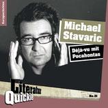 7/31 Michael Stavaric, Déjà-vu mit Pocahontas