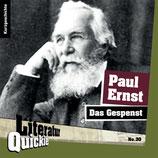 6/30 Paul Ernst, Das Gespenst