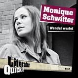 1/03 Monique Schwitter, Wendel wartet