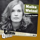 3/11 Maike Wetzel, Fremde Fenster