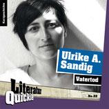 5/22 Ulrike A. Sandig, Vatertod