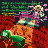23/111 Elisabeth Bacher, Das grüne Männchen und der Mord im Kinderzimmer