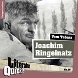 7/35 Joachim Ringelnatz, Vom Tabarz