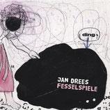 25/124 Jan Drees, Fesselspiele