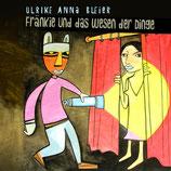 15/72 Ulrike Anna Bleier, Fränkie und das Wesen der Dinge