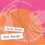 19/94 Maike Wetzel, Die Katze