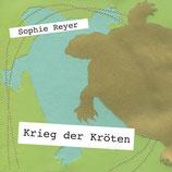 19/92 Sophie Reyer, Krieg der Kröten