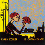 16/80 Karen Köhler, Il Comandante
