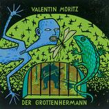 16/76 Valentin Moritz, Der Grottenhermann