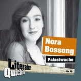 4/19 Nora Bossong, Palastwache
