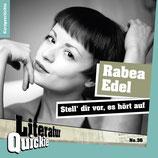 8/36 Rabea Edel, Stell' dir vor, es hört auf