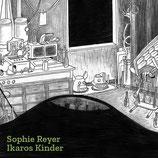 24/119 Sophie Reyer, Ikaros Kinder
