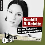 6/28 Xochill A. Schütz, Auf der Suche nach der entgangenen Milch