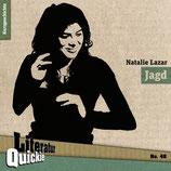 10/48 Natalie Lazar, Jagd