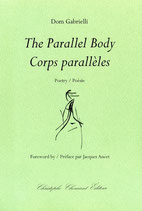 The Parallel Body // Corps parallèles
