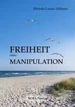 Freiheit oder Manipulation