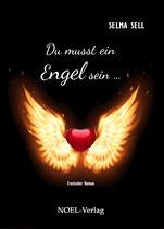 Du musst ein Engel sein ...