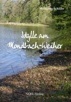 Idylle am Mondbachweiher
