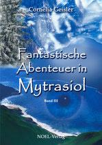 Fantastische Abenteuer in Mytrasiol III