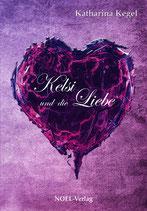 Kelsi und die Liebe