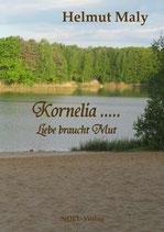 Kornelia - Liebe braucht Mut