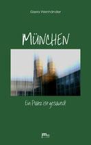 (eBook) München. Ein Platz ist gesaved!