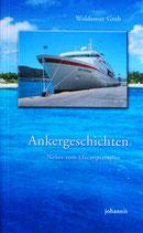 Ankergeschichten - Neues vom Ozeanpianisten