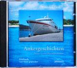 Ankergeschichten - Das Hörbuch zum Buch
