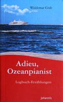 Adieu, Ozeanpianist
