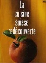 Bührer Peter, La cuisine suisse redécouverte