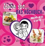 Liebe ist ... Das Kochbuch
