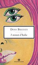 Buzzati Dino, I misteri d'Italia