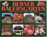 Tschirren Hans, Berner Bauerngärten