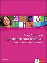 Von A bis Z - Alphabetisierungskurs Übungsbuch