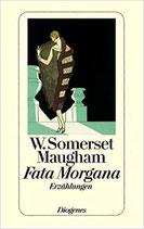 Maugham Somerset, Fata Morgana