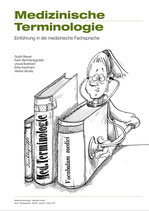 Medizinische Terminologie, Einführung in die medizinische Fachsprache