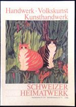 Schweizer Heimatwerke - Handwerk, Volkskunst, Kunsthandwerk 1/1988