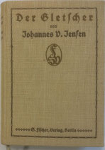 Jensen Johannes, Der Gletscher