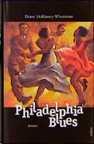 McKinney-Whetstone Diane, Philadelphia Blues