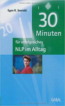 30 Minuten für erfolgreiches NLP im Alltag