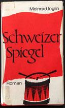 Inglin Meinrad, Schweizer Spiegel