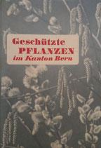 Geschützte Pflanzen im Kanton Bern